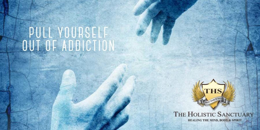 addiction treatment pull yourself out of addiction