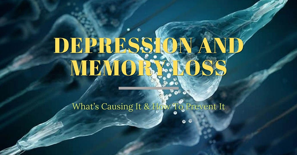 How To Prevent - Depression and Memory Loss