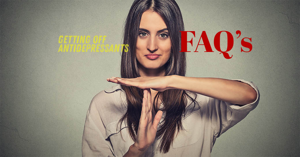 Getting Off Antidepressants FAQs