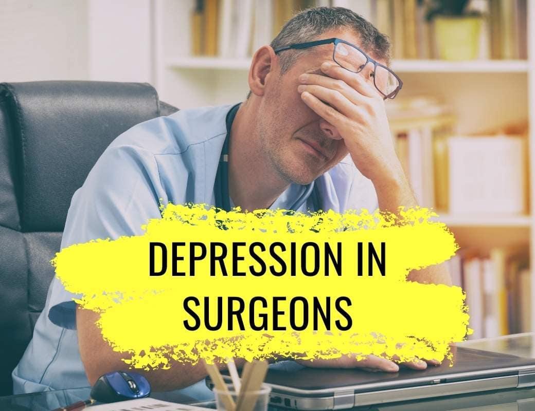 Depression in surgeons