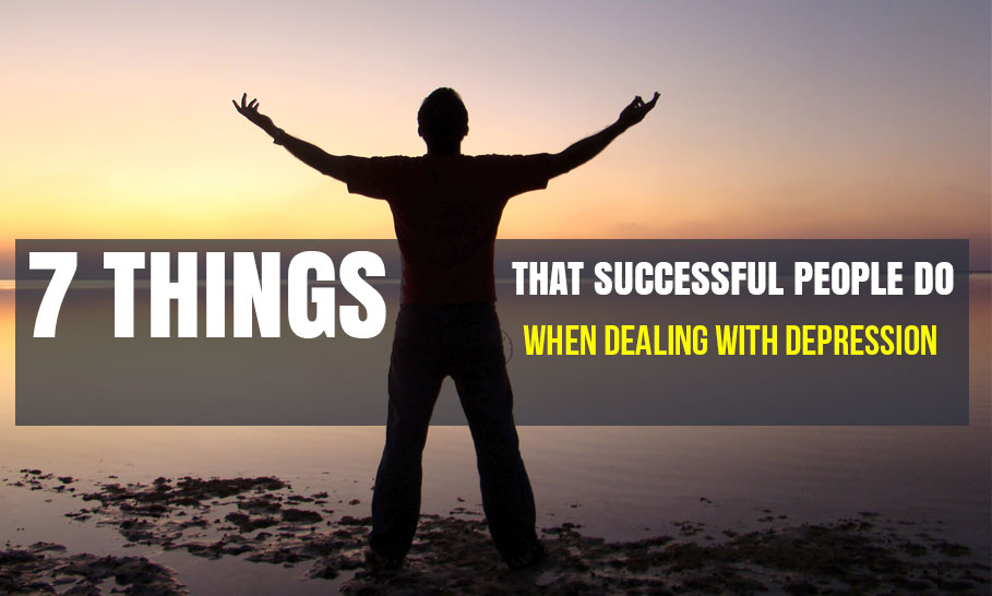 What Successful People Do When Dealing with Depression