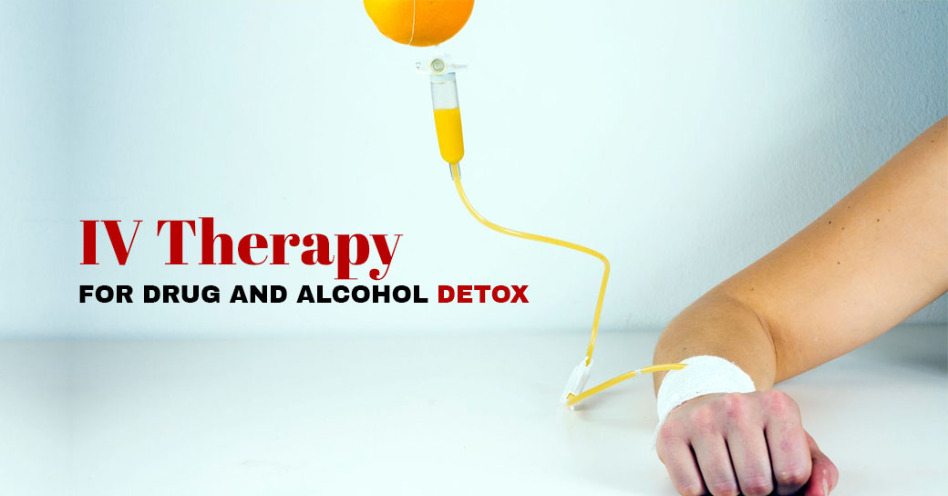 IV Therapy for Drug and Alcohol Detox